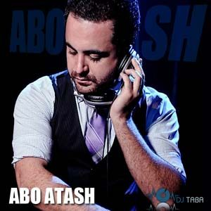 Abo Atash 70 With Dj Taba