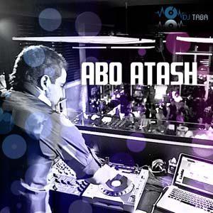Abo Atash 74 With Dj Taba