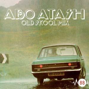 Abo Atash 88 With Dj Taba old school mix