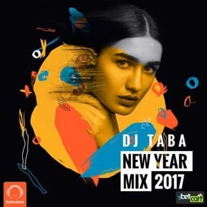 New Year Mix 2017 with DJ Taba Persian Dance Mix