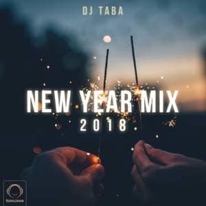 New Year Mix 2018 with DJ Taba Persian Dance Mix