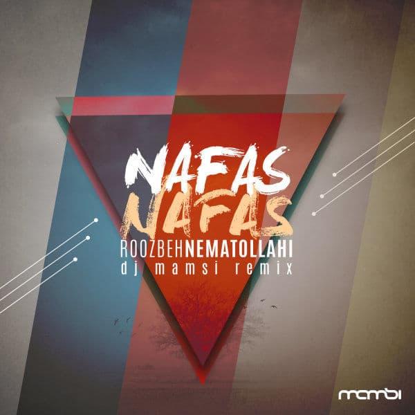 Nafas Nafas (DJ Mamsi Remix)