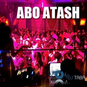Abo Atash 68 With Dj Taba