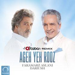 Faramarz Aslani – Ageh Yeh Rooz (Ft Dariush) DJ Taba Remix