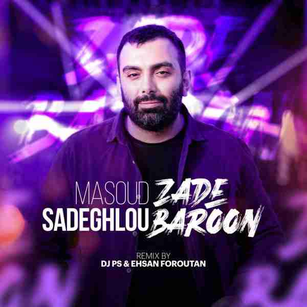 Zade Baroon (DJ PS & Ehsan Foroutan Remix)